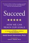 Heidi Grant Halvorson: Légy sikeres!