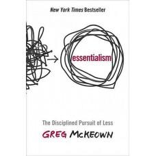 Greg McKeown: Esszencializmus