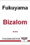 Francis Fukuyama: Bizalom